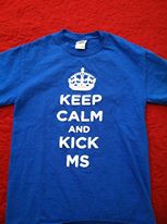 Keep Calm and Kick MS